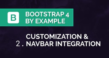 Bootstrap 4 by Example – Customizing Sass Variables & Navbar Integration