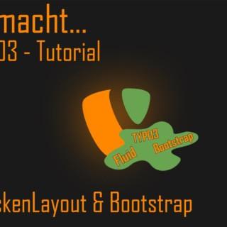 …ein TYPO3 Fluid Tutorial – BackendLayout & Bootstrap [002]