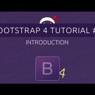 Bootstrap 4 Tutorial #1 – Introduction