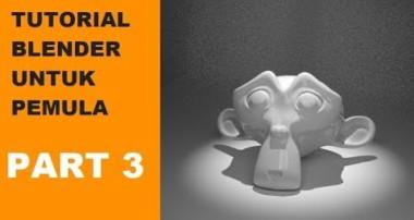 [Part 3] Tutorial Blender untuk Pemula – Bedanya Internal dan Cycles Render
