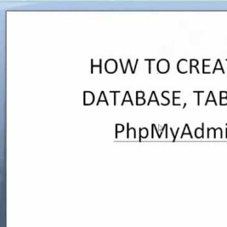 PHP Tutorials – How to create a Database and a Table in phpMyAdmin