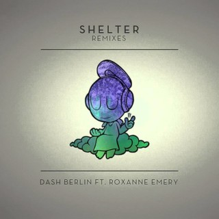 Dash Berlin feat. Roxanne Emery – Shelter (Photographer Remix)