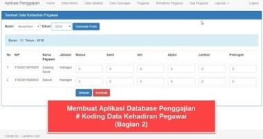 Cara Membuat Aplikasi Penggajian dengan PHP dan MySQL – Koding Data Kehadiran Pegawai (Bagian 2)