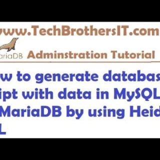 How to generate script for entire database with Data for MySQL or MariaDB by using Heidi SQL
