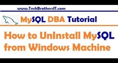 How to Uninstall MySQL from Windows Machine Step by Step – MySQL DBA Tutorial