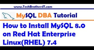 How to Install MySQL 8.0 on Red Hat Enterprise Linux (RHEL)-  MySQL DBA Tutorial