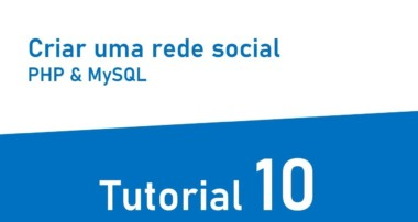 Tutorial criar uma rede social com PHP e MySql #10 – Concluindo o Chat