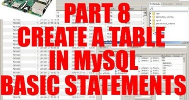 Part 8  Setup Your Own Raspberry Pi MySQL Query Browser Create And Edit TABLES