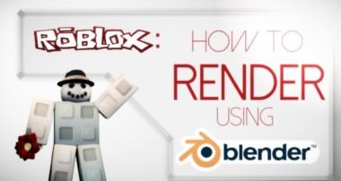 NEW Tutorial in desc! , How to render ROBLOX on blender (RENDER)