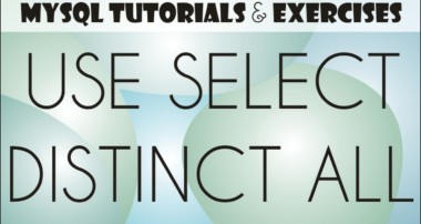 04 MySQL Tutorial for Beginners: USE, SELECT, result set, DISTINCT, ALL