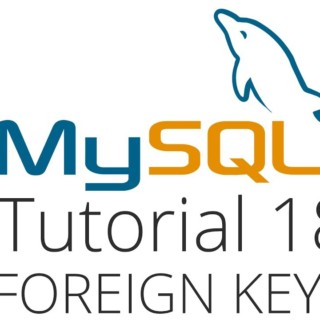 MySQL tutorial 18 – Foreign Keys