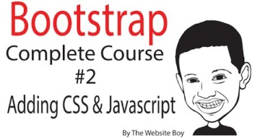 Bootstrap Complete Course #2 – Adding CSS and Javascript for Bootstrap