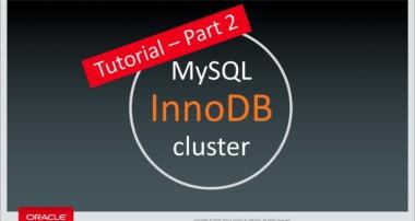 MySQL InnoDB Cluster Tutorial – Part 2 – Preparation