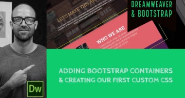 Adding Bootstrap containers & creating our first custom CSS – Dreamweaver Tutorial [12/54]