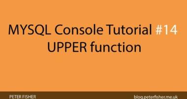 MYSQL Console Tutorial #14 Using the UPPER function in MYSQL