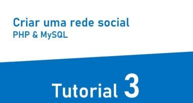 Tutorial criar uma rede social com PHP e MySql #3 – Página das publicações (cont…)