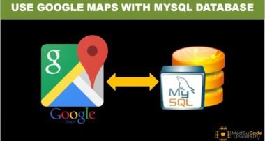 Use Google Maps With Mysql Database
