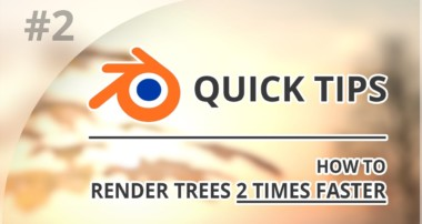 How to render trees 2 times faster in Blender Cycles