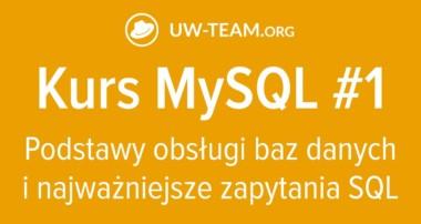 Kurs MySQL #1 | Obsługa bazy danych i podstawowe polecenia SQL