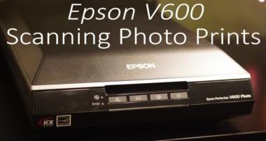 Epson V600 Tutorial – Scanning Photo Prints