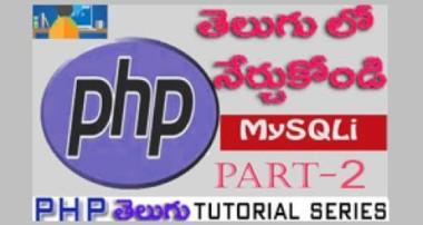 PHP-MySQLi Tutorials in Telugu_Part-2