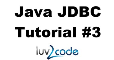 Java JDBC Tutorial – Part 3: Updating Data in a MySQL Database