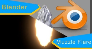 Blender Tutorial: Muzzle Flare in Cycles