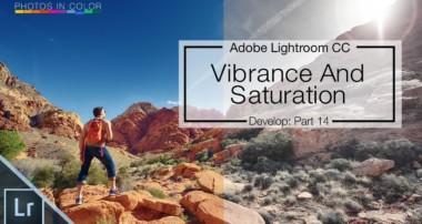 Vibrance And Saturation Lightroom 6 / CC Tutorial