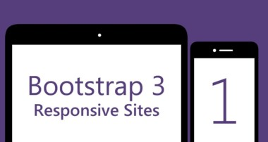 Bootstrap 3 Tutorials – # 1 – Build a responsive Bootstrap 3 site