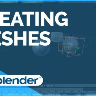 Creating Meshes – Blender Fundamentals