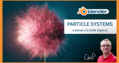 Particle Systems in Blender EEVEE 2.8 Alpha 2