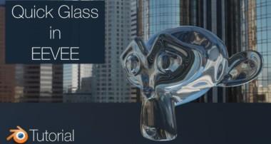 Blender 2.8 Tutorial: Quick Glass in EEVEE