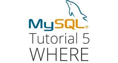 "MySQL tutorial 5 – Using ""Where"""