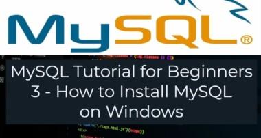 MySQL Tutorial for Beginners 3   How to Install MySQL on Windows
