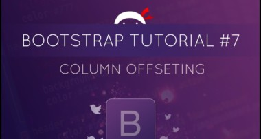 Bootstrap Tutorial #7 – Column Offsetting