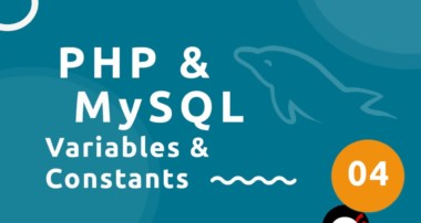 PHP Tutorial (& MySQL) #4 – Variables & Constants