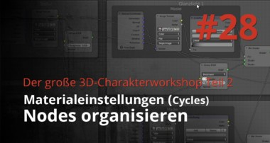 Blender 3D-Charakterworkshop Teil 2 | #28 Nodes organisieren (Cycles)