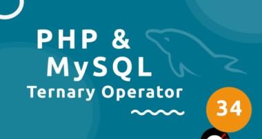 PHP Tutorial (& MySQL) #34 – Ternary Operators