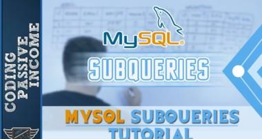 MySQL Tutorial For Beginners: MySQL SubQueries Tutorial