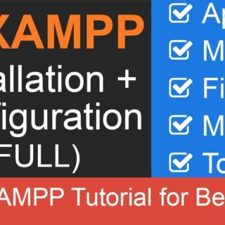 XAMPP Full Tutorial: Apache + MySQL + Filezilla + Tomcat + Mercury (update Nov. 2018)