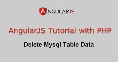 AngularJS Tutorial with PHP – Delete Mysql Table Data