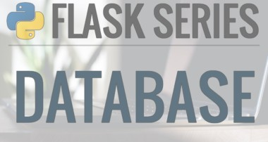 Python Flask Tutorial: Full-Featured Web App Part 4 – Database with Flask-SQLAlchemy