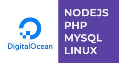 Digital Ocean, Subida de Aplicaciones de Nodejs & PHP, MySQL (Linux & Mac)