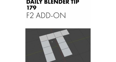 Daily Blender Tip 179 – F2 Add-on