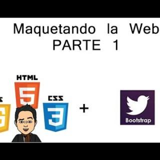 Maquetado web con HTML-CSS-Javascript y Bootstrap (parte1)