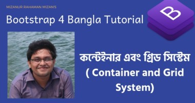 Bootstrap 4 Container and Grid System Explained (Bengali/ Bangla Tutorial)