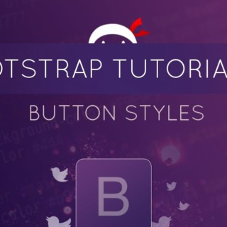 Bootstrap Tutorial #12 – Button Styles