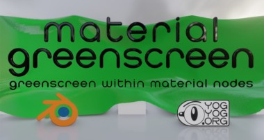 MATERIAL GREENSCREEN – greenscreen within material nodes for Blender Eevee + Cycles