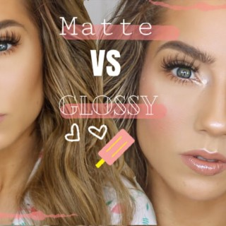 Matte VS Glossy | Girly Sunday GRWM