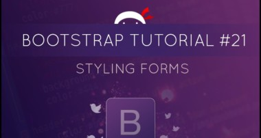 Bootstrap Tutorial #21 – Styling Forms
